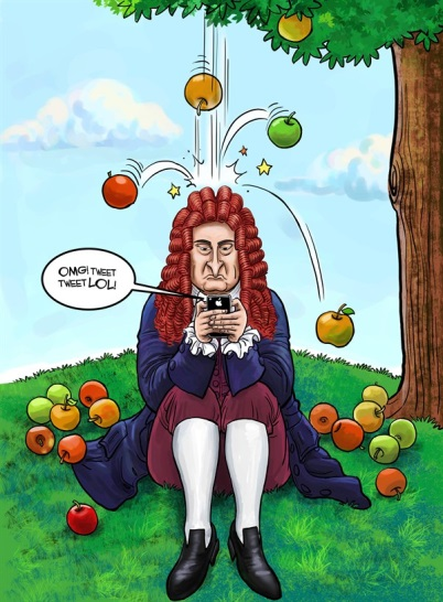 Remember when we were kids in school and we learned about Sir Issac Newton sitting under the apple tree? Old Sir Issac got hit on the noggin and suddenly the light went off in his head and we all got to learn about this incredible force in the universe called Gravity.
